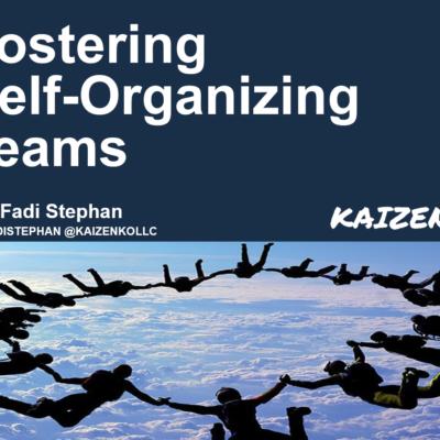 Fostering Self-Organizing Teams Presentation