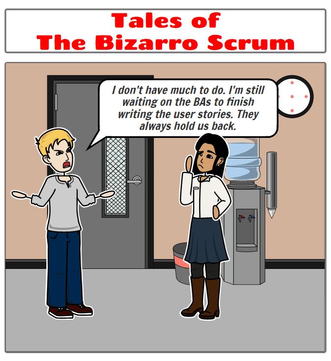 Bizarro Scrum