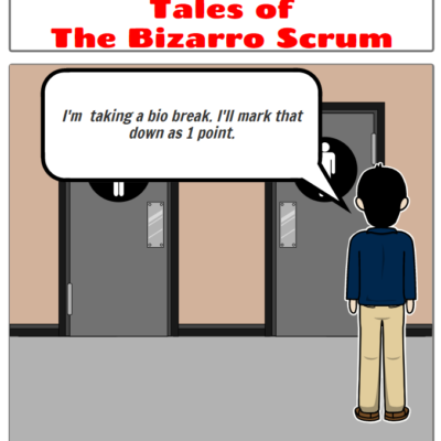 Tales of the Bizarro Scrum – Assigning Points to Everything