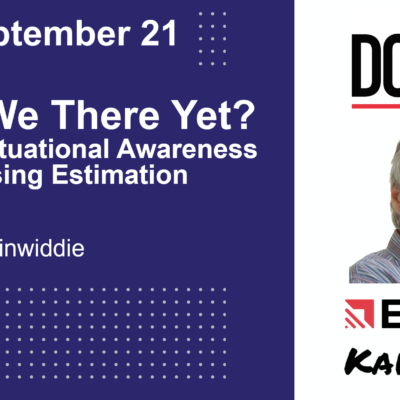 Are We There Yet ? Agile Situational Awareness Using Estimation by George Dinwiddie at the DC Scrum User Group (DCSUG)