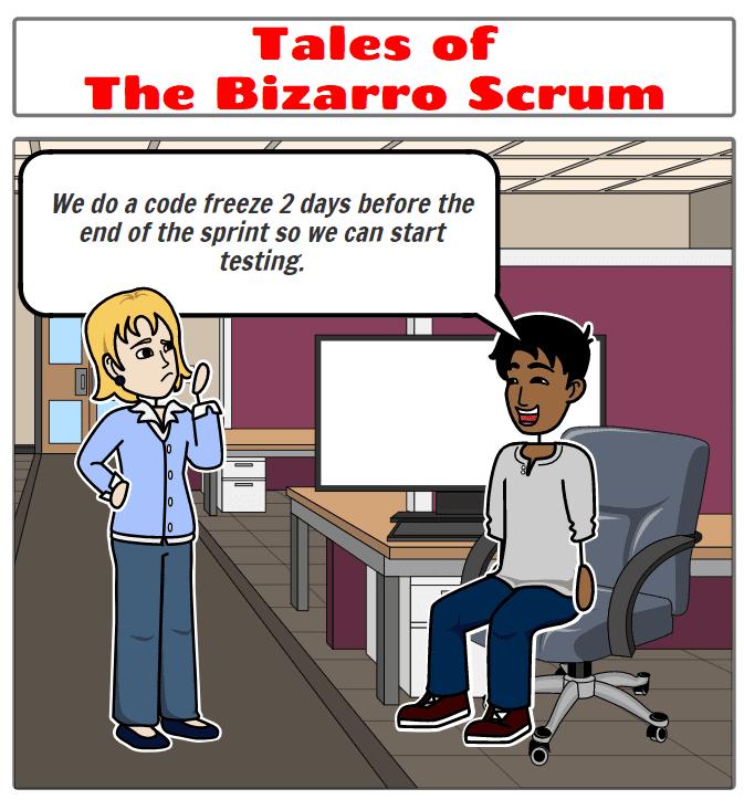 bizarro scrum kaizenko code freeze