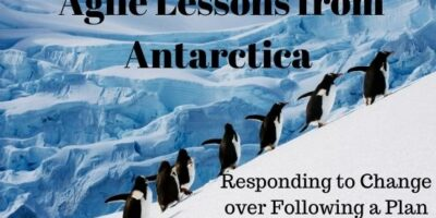 Agile Lessons From Antarctica by Julie Wyman