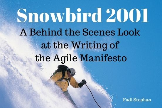 Behind the Scenes Look at the Writing of the Agile Manifesto