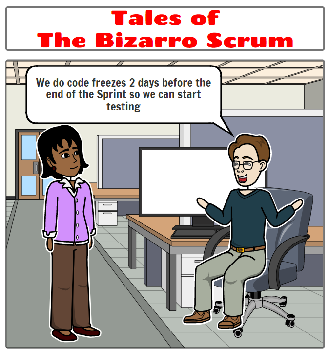 Tales of the Bizarro Scrum – The Code Freeze