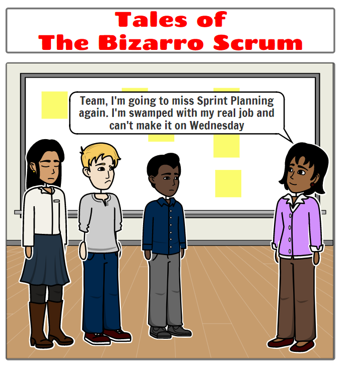 Tales of the Bizarro Scrum – Product Owner Missing Sprint Planning?