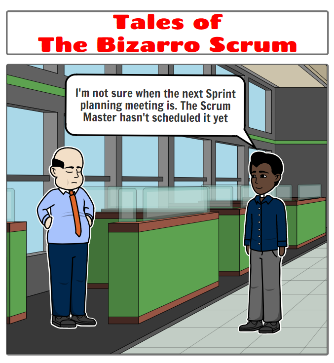 Tales of the Bizarro Scrum – When is Sprint Planning?