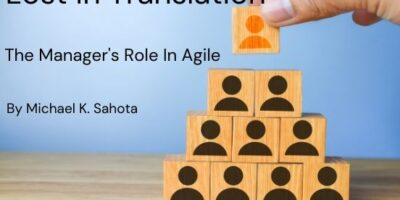 Lost in Translation – The Manager's Role in Agile