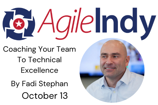 10/13/2021 – Coaching your Team to Technical Excellence