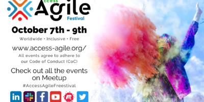 10/07/2021 – The Access Agile Festival